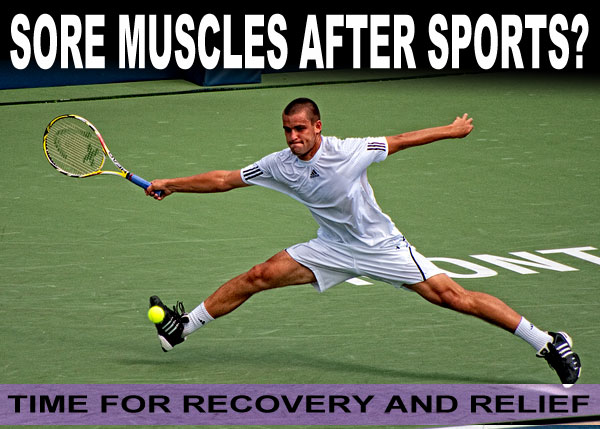 Sore Muscles After Sports? - Time For Recovery And Relief