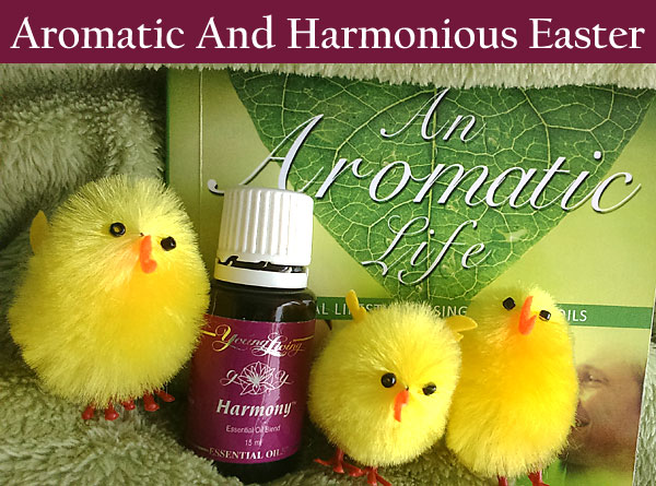 Aromatic Harmonious Easter Young Living