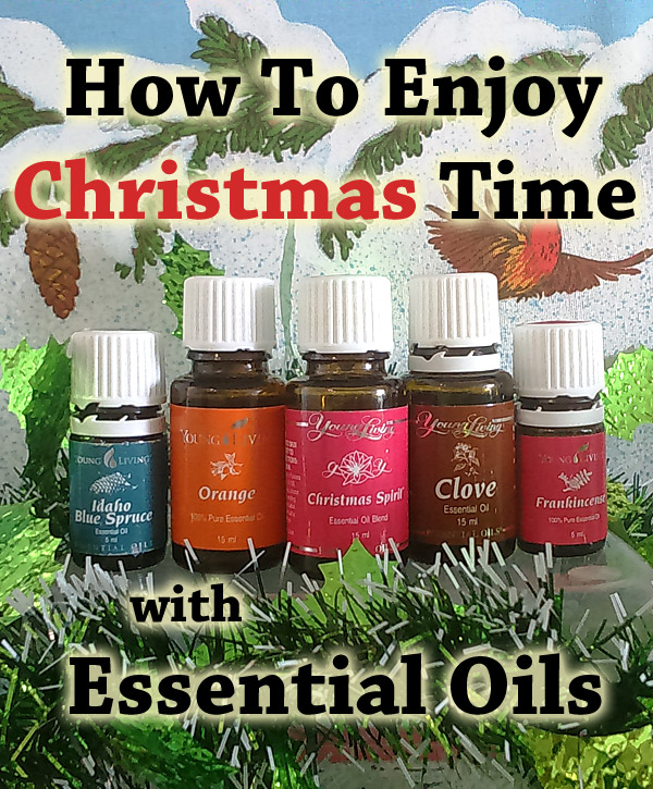 How To Enjoy Christmas Time With Essential Oils